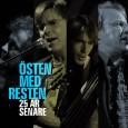 Pressmeddelande oktober 2010 Östen med Resten har spelat och turnerat ihop i 25 år. Det firas nu med en stor konsertturné som sammanfattar de 25 första åren. De ger även […]
