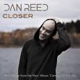 Pressmeddelande maj 2010 Först ut är singeln 'Closer' som är skriven av Dan Reedsjälv. Singeln kommer från hans kommande soloalbum som också är hans första sedan hans period med Dan […]