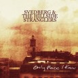 Svedberg & The Hillside Stranglers har väckt publikens och medias intresse tidigare med sina två EPn. De har lovordats för sin originalitet, gränsöverskridande musik och för deras träffsäkra sätt […]