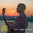 I samband med Sverigeturné och release av Dan Reeds andra solo album Signal Fire släpper Dan Reed nya singeln All I Need Is You. Låten är skriven av Dan Reed, […]