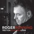 """Roger Rönning är en av våra finaste artister och låtskrivare. Hans välskrivna svenska texter och varsamt sträva röst ligger bakom många kvalitativa radioklassiker genom åren, däribland """"Det händer bara en […]"""