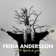 """Frida Andersson har charmat både den svenska och finländska publiken med sina vackra låttexter och melodier där engelska språket tidigare varit uttrycket.Hennes två senaste singlar """"Vilsen i Stockholm"""" och """"Spår […]"""