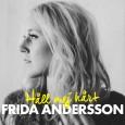 Vegaprisbelönade Frida Andersson är en mogen artist som valt sin egen väg, konsekvent hållit fast vid den och lyckas väl med att förädla sitt eget unika sound. Den 21 januari […]