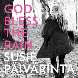 Susie-God bless the rain mindre