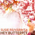 Hey Butterflyär uppföljaren till Susie Päivärintas tidigare singelGod Bless The Rainsom släpptes i februari 2014. Den är till dagens datum streamad över 86.000 gånger på Spotify. Nya singeln släpps den […]