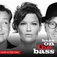 Låten Now Is The Time är hämtad från Hans On The Bass tredje album som släpptes tidigare i februari. Albumet är även bandets första album som släppts för den svenska […]