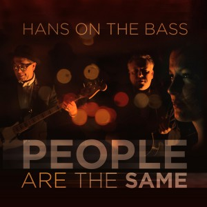 Hans On The Bass People Ar The Same konvolut