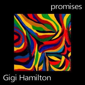 Gigi Hamilton Promises